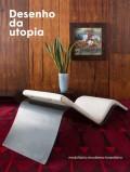 Desenho da Utopia - Mobiliário Moderno Brasileiro