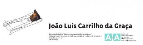 Arte Numérica - João Luís Carrilho da Graça -5ª edição da série desenhos de arquitectos contemporâneos