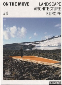 On the Move  4 Landscape Architecture Europe