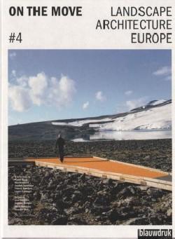 On the Move  4 Landscape Architecture Europe