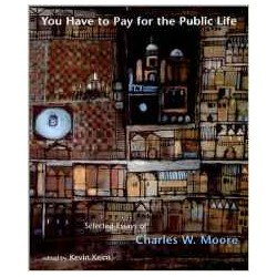 You Have to Pay for Public Life Selected essays