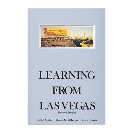 Learning from Las Vegas: The Forgotten Symbolism of Architectural Form