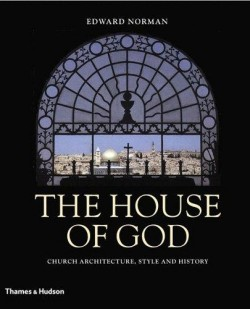 The House of God Church architecture, style and history