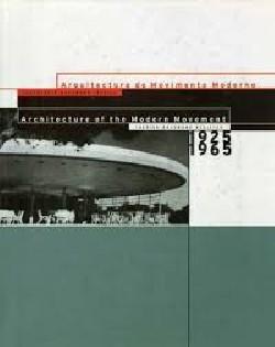 Arquitectura do Movimento Moderno Inventário DOCOMOMO Ibérico Architecture of the Modern Movement Iberian DOCOMOMO register 1925