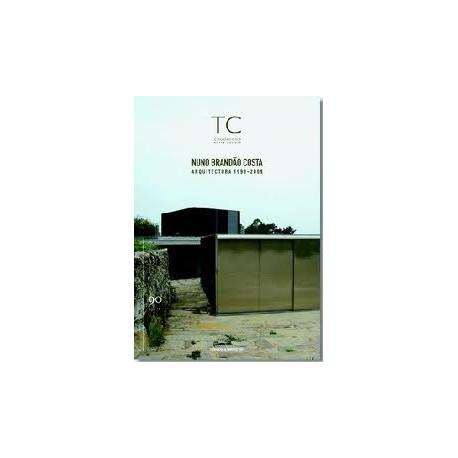 TC 90 Nuno Brandão Costa Arquitectura 1998-2009