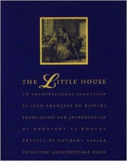 The Little House an architectural seduction by Jean-François de Bastide