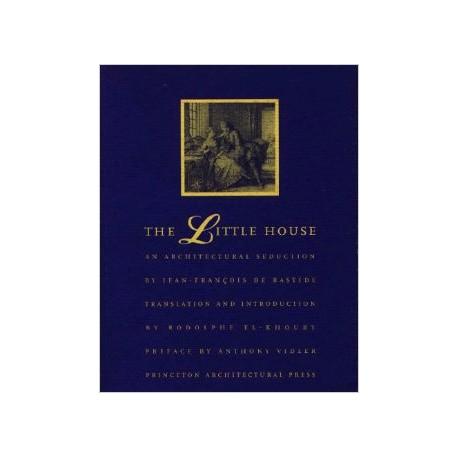 The Little House an architectural seduction by Jean-François de Bastide