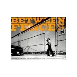 Between Fences. Vedações. História Fences History