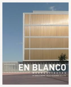 En Blanco 18 ns arquitectes Mª Àngels Negre Félix Solaguren - Beascoa