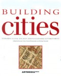 Building Cities towards a civil society and sustainable environment