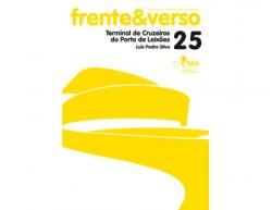 Frente&Verso 25 Terminal de Cruzeiros do Porto de Leixões Luis Pedro Silva