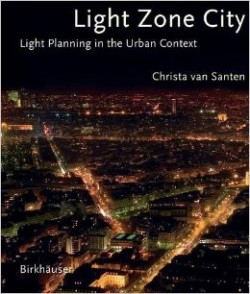 Light Zone City. Light planning in the urban context