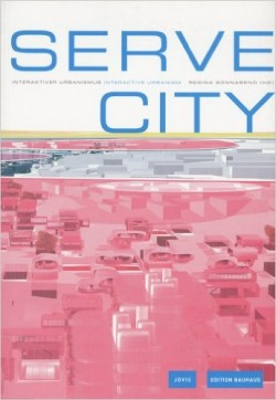 Serve City: interactive urbanism