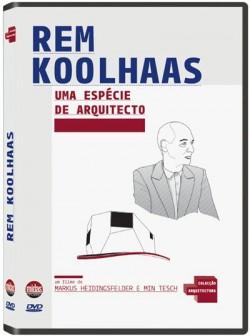 Rem Koolhaas Uma espécie de arquitecto