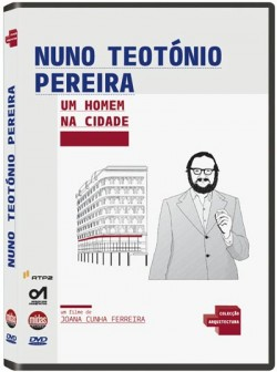 Nuno Teotónio Pereira Um homem na cidade