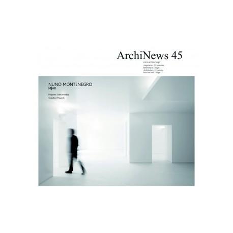 ArchiNews 45 Nuno Montenegro M|AR Projetos Selecionados/selected Projects