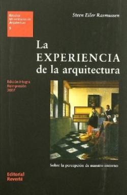 05 La experiencia de la arquitectura: sobre la percepción de nuestro entorno