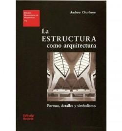 11 La estructura como arquitectura formas, detalles y simbolismo