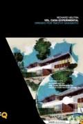 Arquia/documental 18 Richard Neutra VDL. Casa Experimental