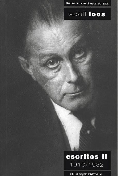 Biblioteca de Arquitectura Adolf loos escritos II 1910-1932
