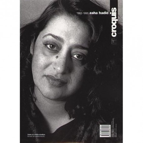 El Croquis 52+73I Zaha Hadid 1983-1995