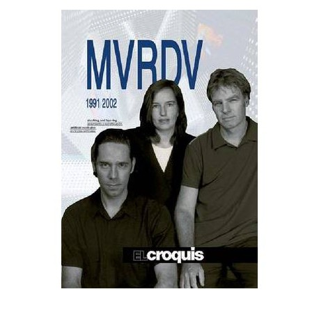El Croquis MVRDV 1991 2002