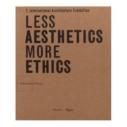 Less Aesthetics more ethics   la biennale di venezia