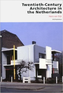 Twentieth-Century Architecture in the Netherlands