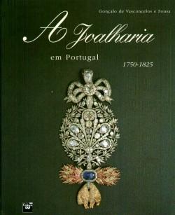 A Joalharia em Portugal 1750-1825