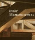 Arquitectura e Cidadania Atelier Nuno Teotónio Pereira