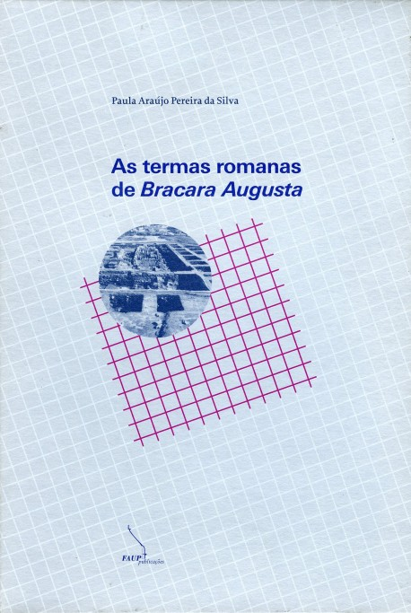As termas romanas de Bracara Augusta