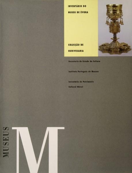 Inventário do Museu de Évora Colecção de Ourivesaria