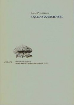 A Cabana do Higienista engenheiros militares e arquitectos séc. XVIII