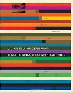 Living in a modern way - California design 1930-1965