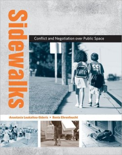 Sidewalks conflict and negotiation over public space