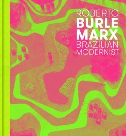 Roberto Burle Marx Brazilian Modernist