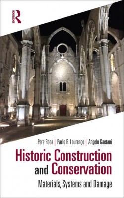 Historic Construction and Conservation - Materials, Systems and Damage