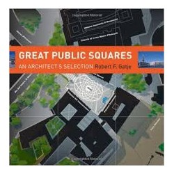 Great public squares an architect's sellection