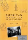 American Vernacular Buildings and Interiores 1870-1960