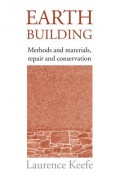 Earth Building - Methods and materials, repair and conservation