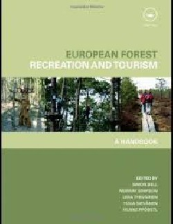 European Forest - Recreation and Tourism a handbook