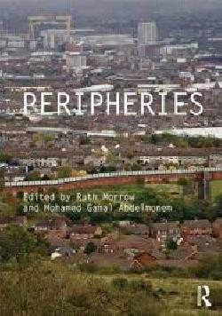 Peripheries edge conditions in architecture periferias
