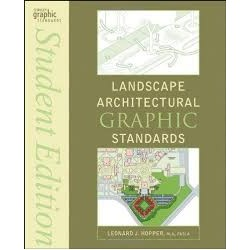 Landscape Architectural Graphic Standards student edition