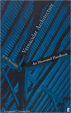 Vernacular Architecture An Illustrated Handbook
