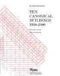 Ten Canonical Buildings 1950-2000