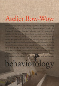 Atelier Bow-Wow Behaviorology