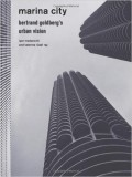 Marina City Bertrand Goldberg's Urban Vision