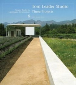 Source books in Landscape architecture 6 Tom Leader Studio