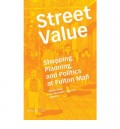 Street Value - Shopping Planning, and Politics at Fulton Mall brooklin