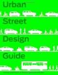 Urban Street Design Guide - multi-modal urban environments